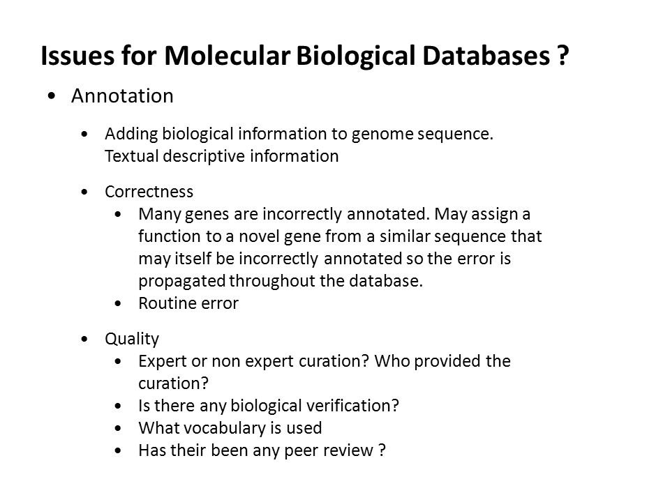 Issues for Molecular Biological Databases .