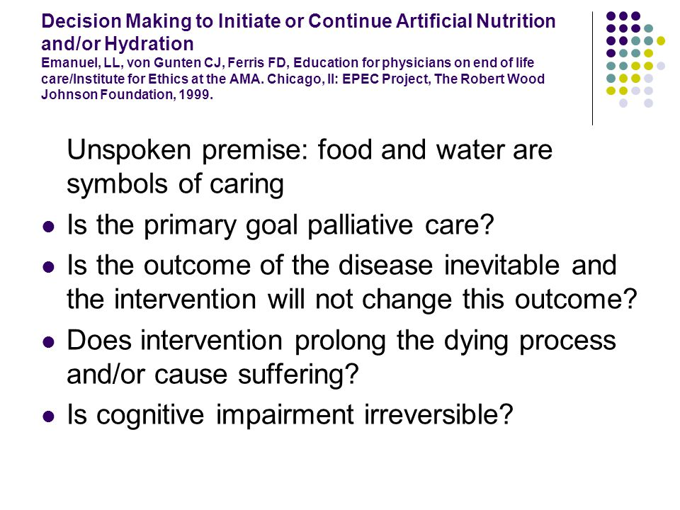 artificial nutrition and hydration at the end of life: ethics and evidence