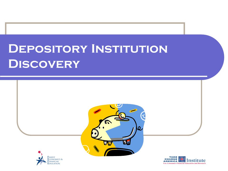 Depository Institution Discovery