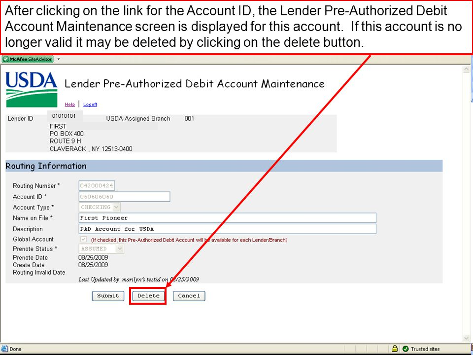After clicking on the link for the Account ID, the Lender Pre-Authorized Debit Account Maintenance screen is displayed for this account.
