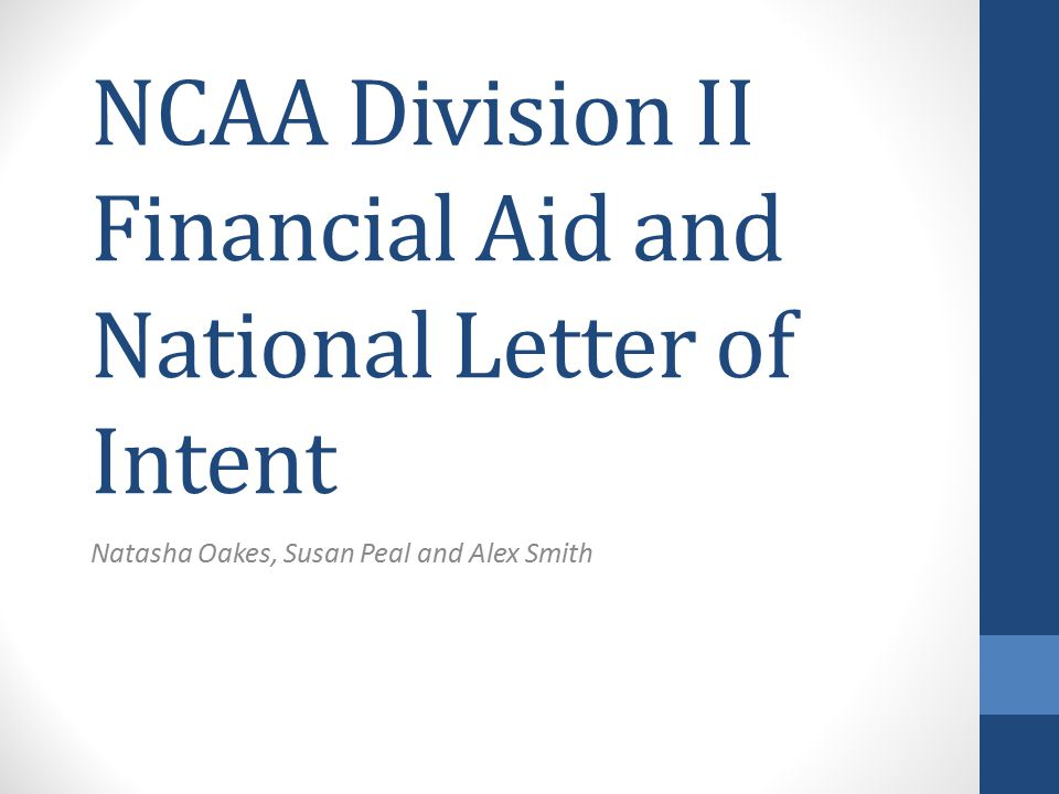 NCAA Division II Financial Aid and National Letter of Intent Natasha ...