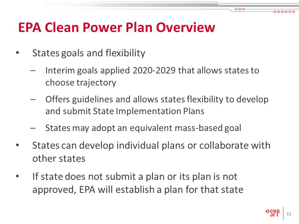 States goals and flexibility –Interim goals applied that allows states to choose trajectory –Offers guidelines and allows states flexibility to develop and submit State Implementation Plans –States may adopt an equivalent mass-based goal States can develop individual plans or collaborate with other states If state does not submit a plan or its plan is not approved, EPA will establish a plan for that state 11 EPA Clean Power Plan Overview