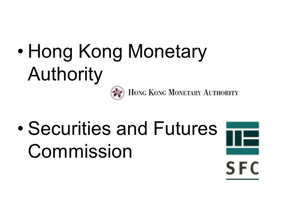 Hong Kong Monetary Authority Securities and Futures Commission