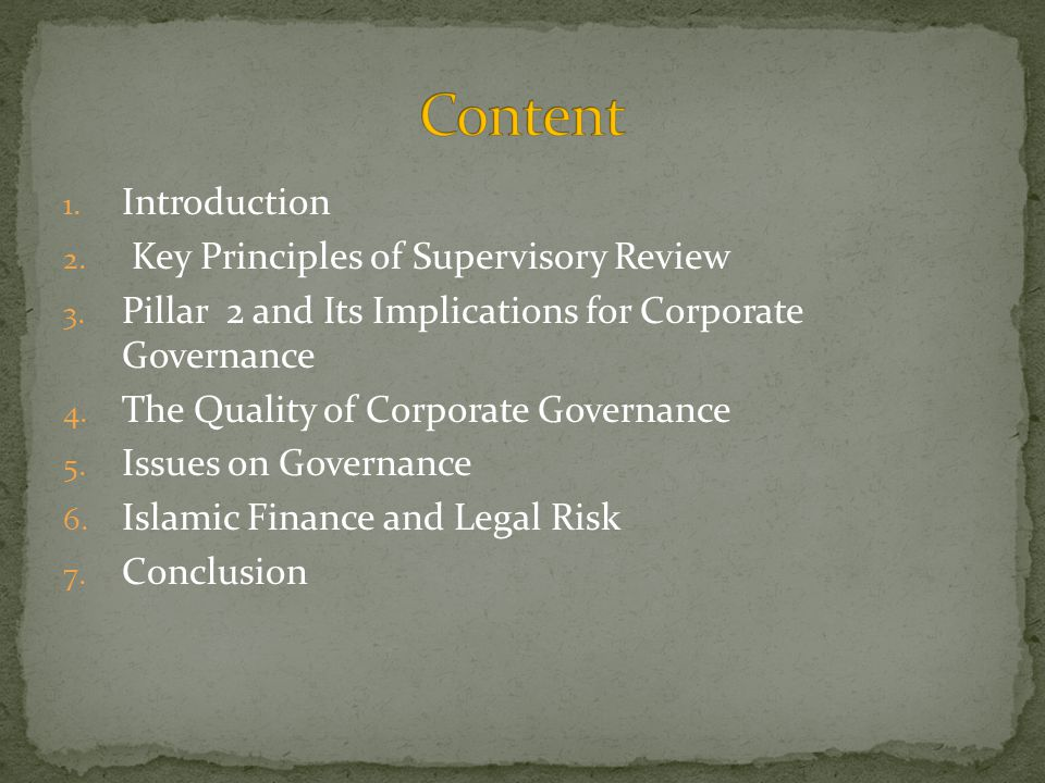 1. Introduction 2. Key Principles of Supervisory Review 3.