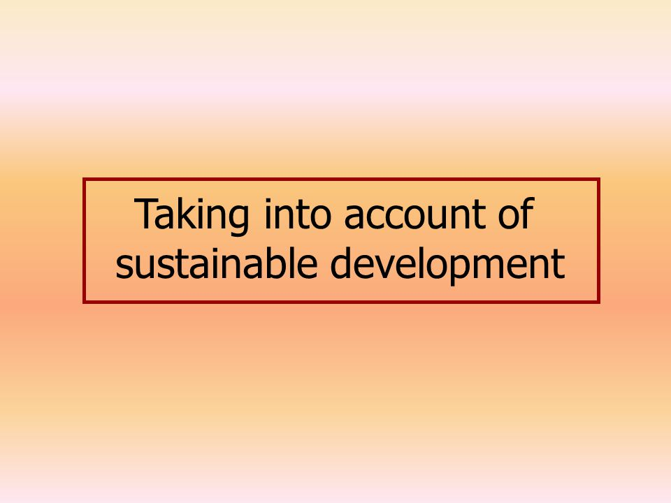 Taking into account of sustainable development