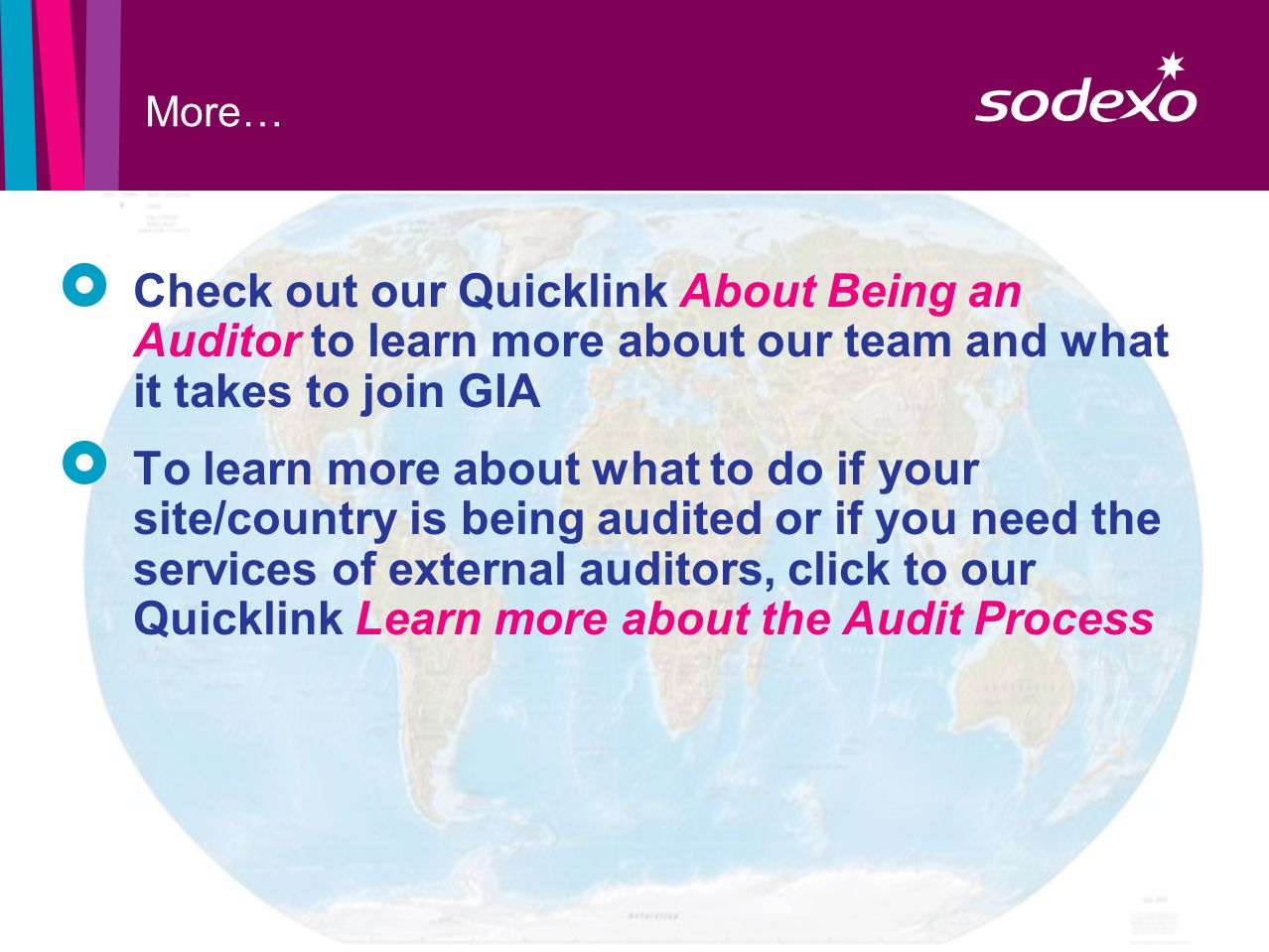 page 7 More…  Check out our Quicklink About Being an Auditor to learn more about our team and what it takes to join GIA  To learn more about what to do if your site/country is being audited or if you need the services of external auditors, click to our Quicklink Learn more about the Audit Process