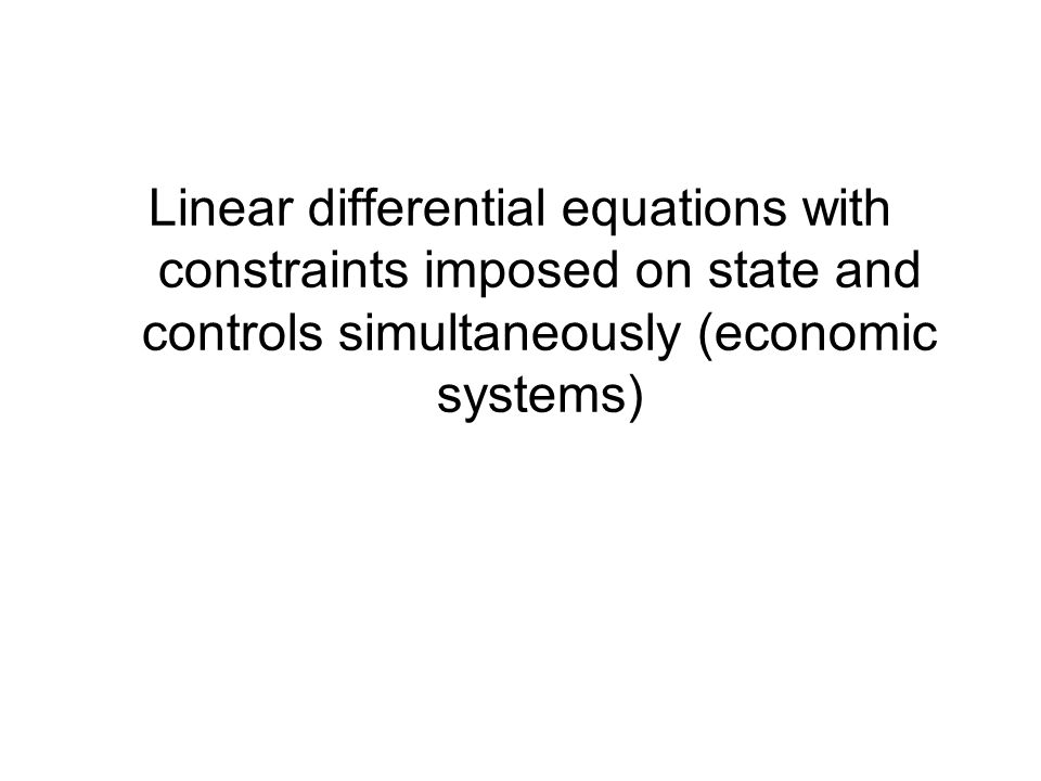 Linear differential equations with constraints imposed on state and controls simultaneously (economic systems)