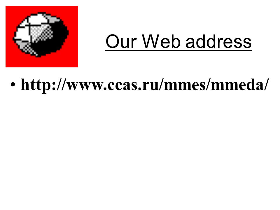 Our Web address