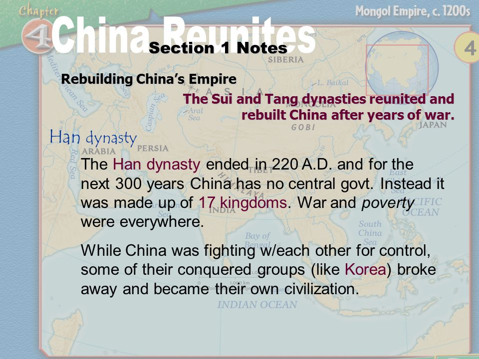 Rebuilding China's Empire Section 1 Notes The Sui and Tang dynasties reunited and rebuilt China after years of war.