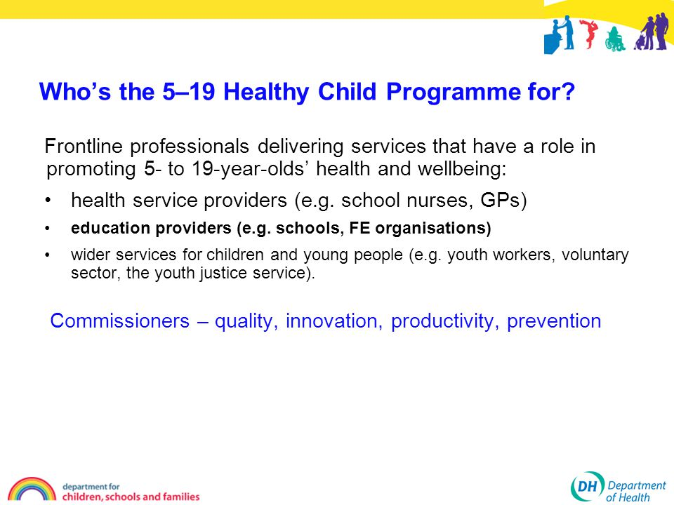 Who's the 5–19 Healthy Child Programme for.