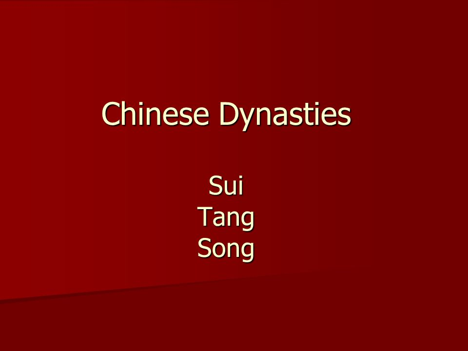 Chinese Dynasties Sui Tang Song