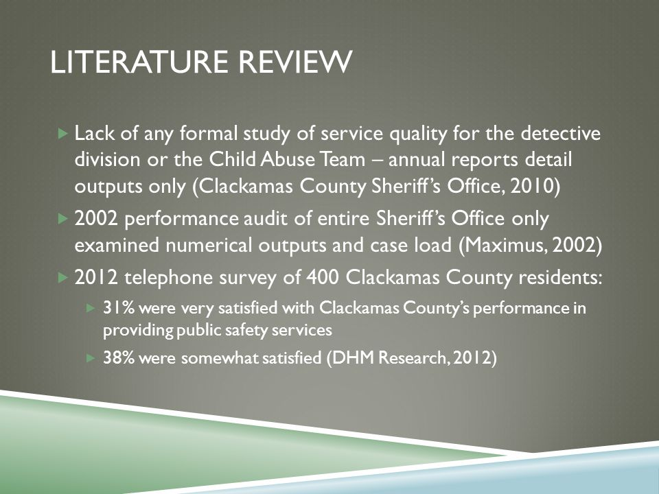ASSESSING THE QUALITY OF CLACKAMAS COUNTY SHERIFF'S OFFICE