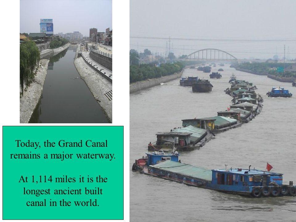 Today, the Grand Canal remains a major waterway.