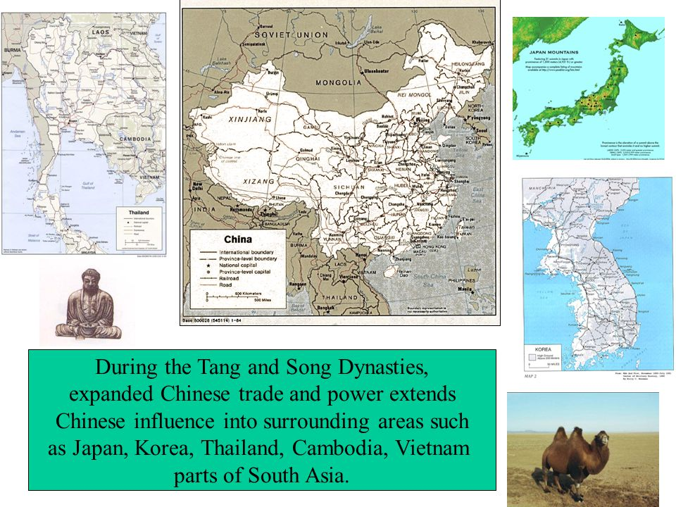 During the Tang and Song Dynasties, expanded Chinese trade and power extends Chinese influence into surrounding areas such as Japan, Korea, Thailand, Cambodia, Vietnam parts of South Asia.