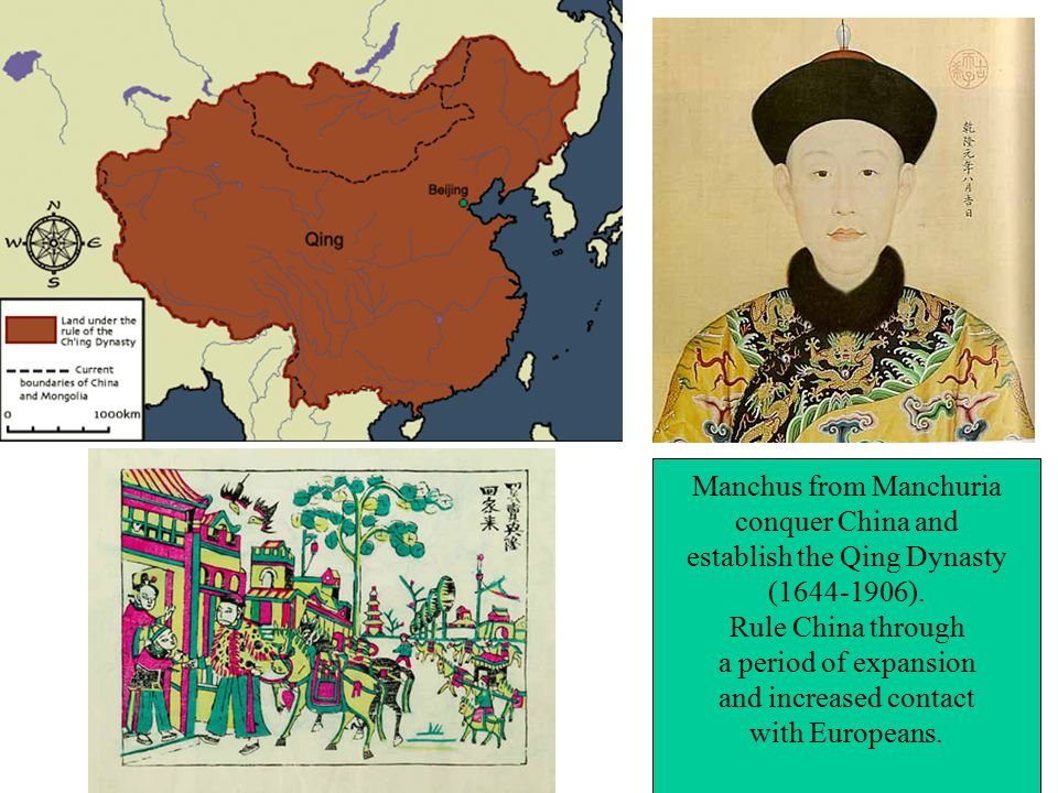 Manchus from Manchuria conquer China and establish the Qing Dynasty ( ).