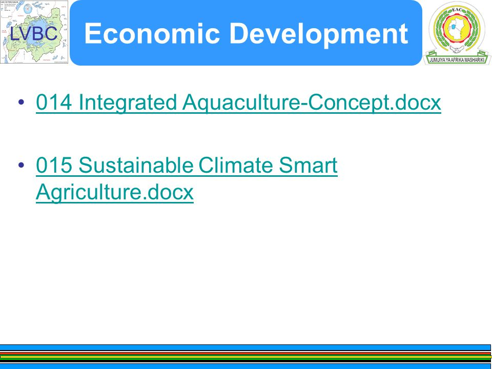 LVBC Economic Development 014 Integrated Aquaculture-Concept.docx 015 Sustainable Climate Smart Agriculture.docx015 Sustainable Climate Smart Agriculture.docx