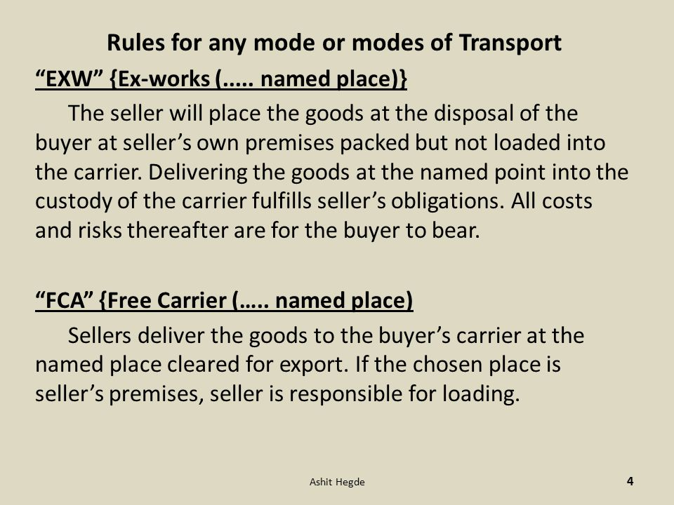 Rules for any mode or modes of Transport EXW {Ex-works (.....