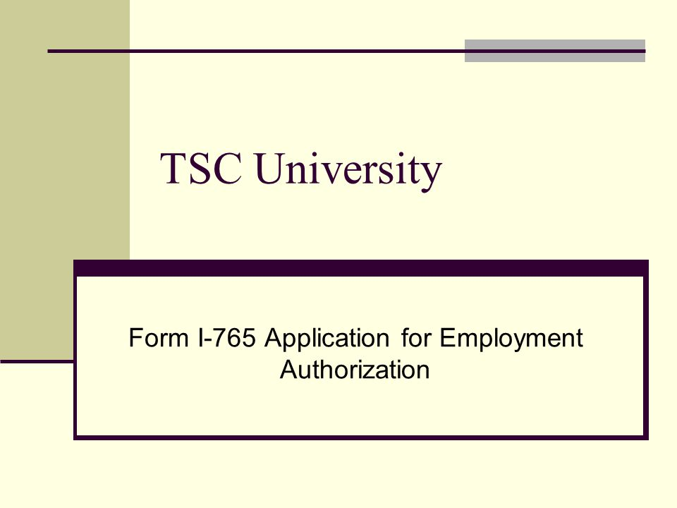 TSC University Form I-765 Application for Employment Authorization ...