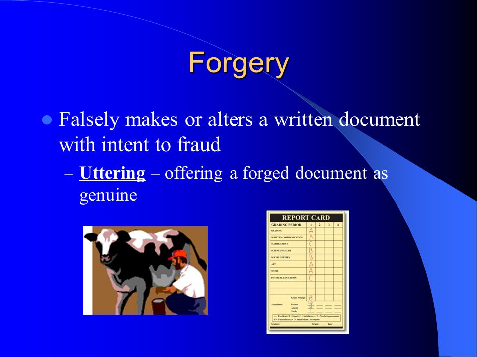 Forgery – Uttering – offering a forged document as genuine