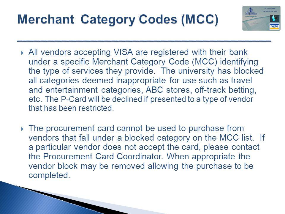 Procurement Card Program  This program was established to allow