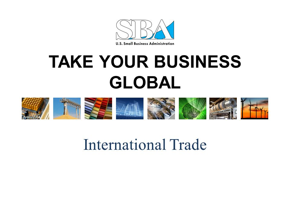 TAKE YOUR BUSINESS GLOBAL International Trade