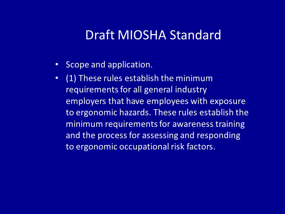 Draft MIOSHA Standard Scope and application.