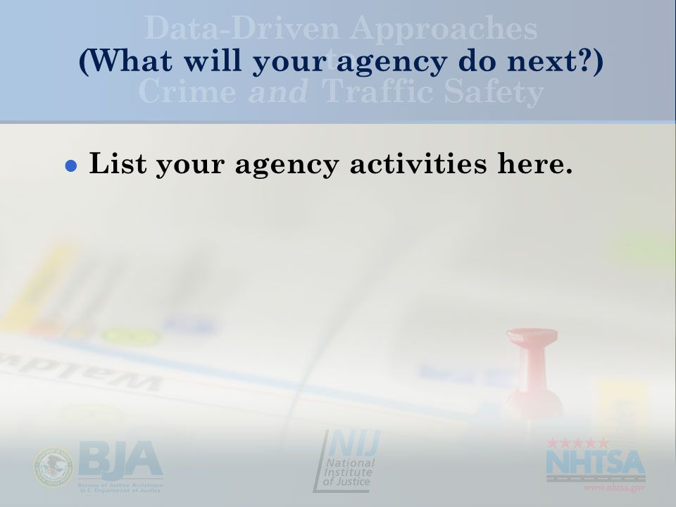 (What will your agency do next ) List your agency activities here.