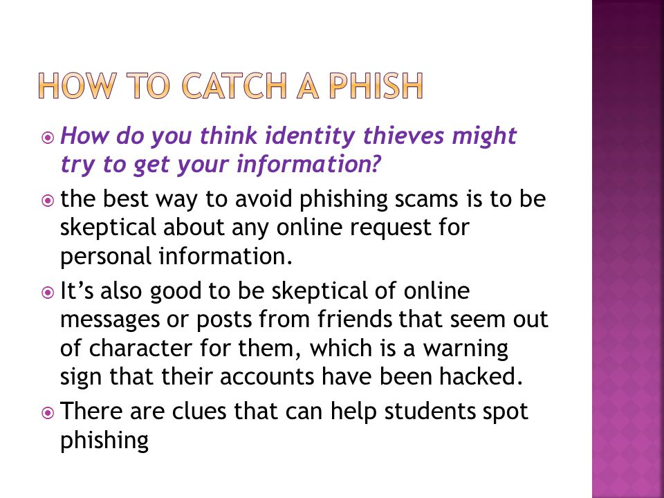  How do you think identity thieves might try to get your information.