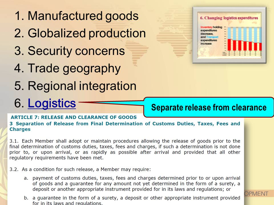 1. Manufactured goods 2. Globalized production 3.