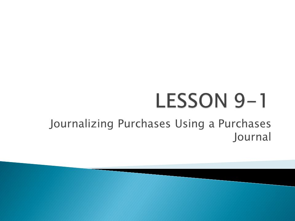 Journalizing Purchases Using a Purchases Journal