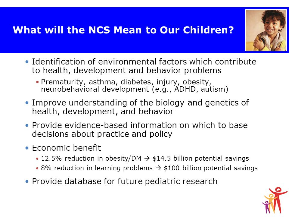 What will the NCS Mean to Our Children.