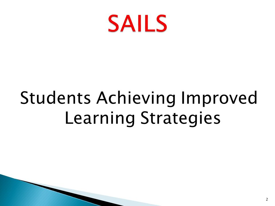 Students Achieving Improved Learning Strategies 2