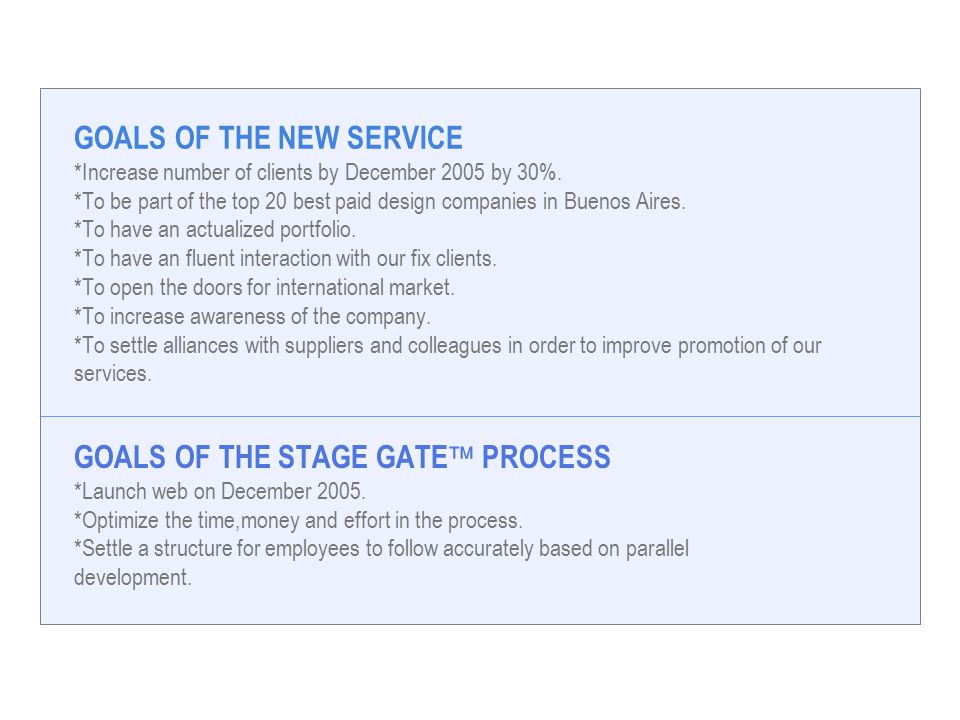 GOALS OF THE NEW SERVICE *Increase number of clients by December 2005 by 30%.
