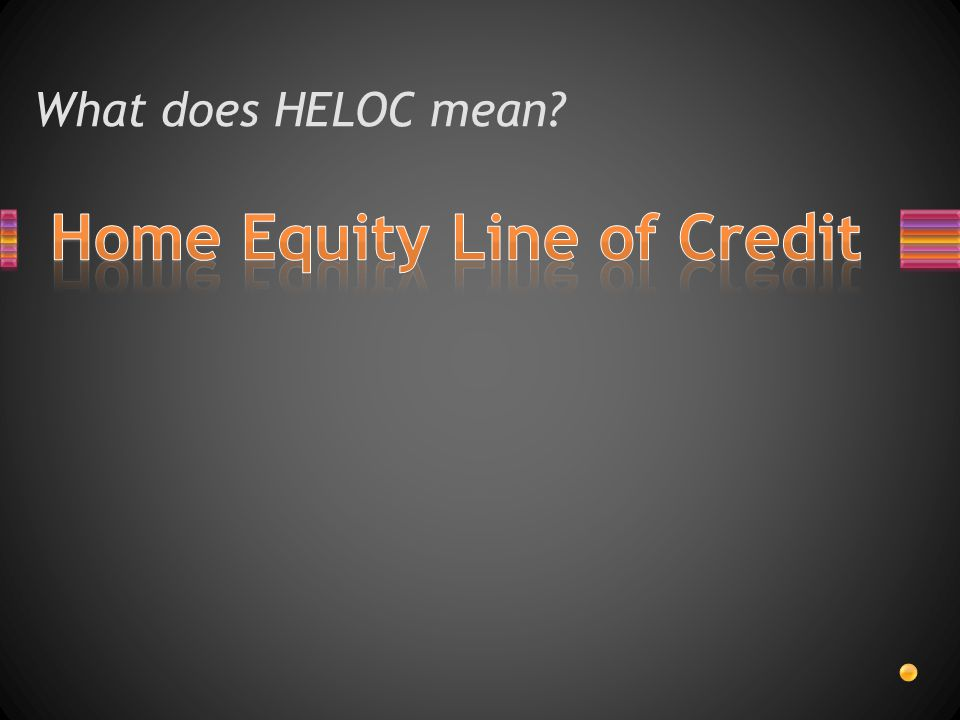 What does HELOC mean