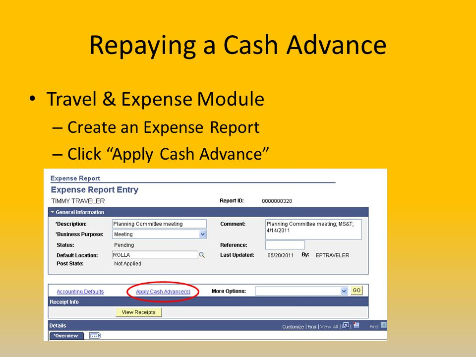 Repaying a Cash Advance Travel & Expense Module – Create an Expense Report – Click Apply Cash Advance
