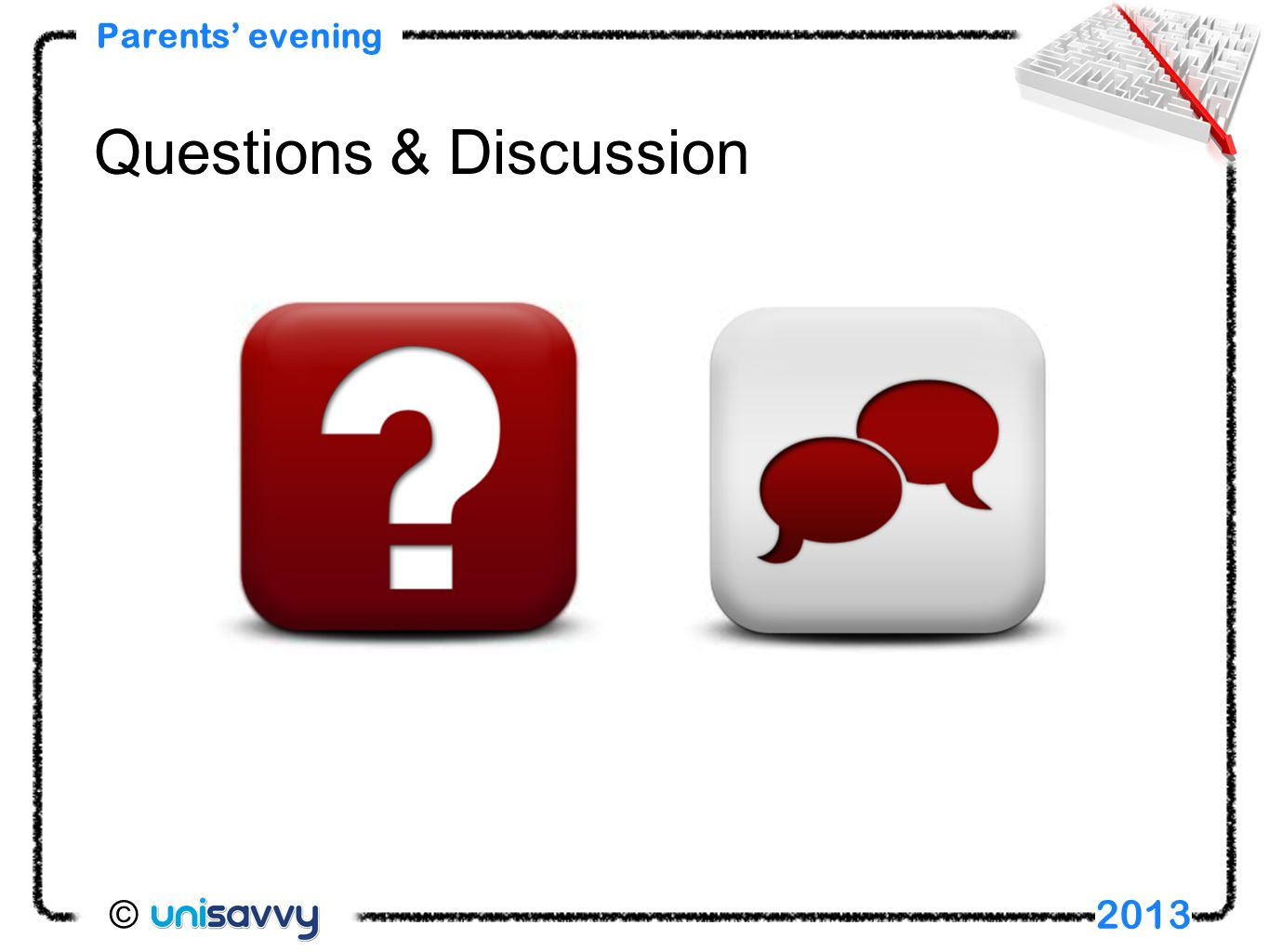 Parents' evening 2013 Questions & Discussion