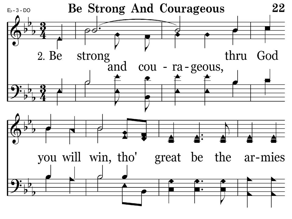 022 - Be Strong And Courageous - 2.1