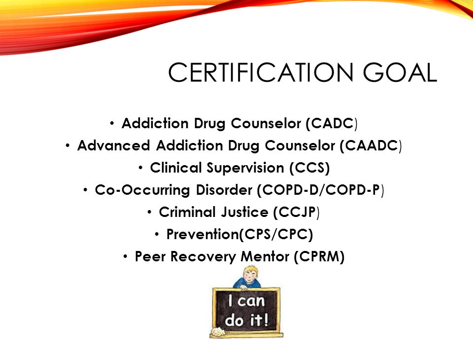 ADDICTION DRUG COUNSELOR COURSES Core Functions of Addiction Counseling Counseling, Theory, and Practice Integrated Care – Trauma and Co-Occurring Disorders Making the Connection to Addiction Counseling Medication Assisted Treatment Chronic Pain Management ROSC: Recovery Management & Wellness Integration Ethics & Professionalism for Substance Abuse Professionals, Prevention Specialist, Peer Mentor, Clinical Supervisors and Leadership ICRC Exam Preparation for CADC/CAADC, CCS