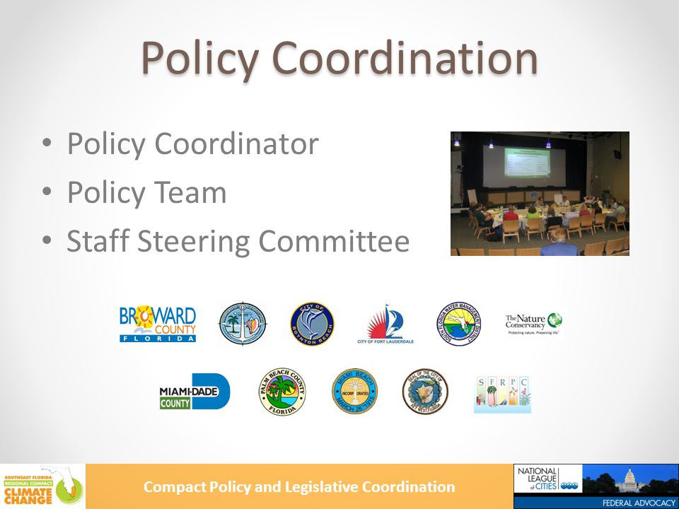 Compact Policy and Legislative Coordination Policy Coordination Policy Coordinator Policy Team Staff Steering Committee