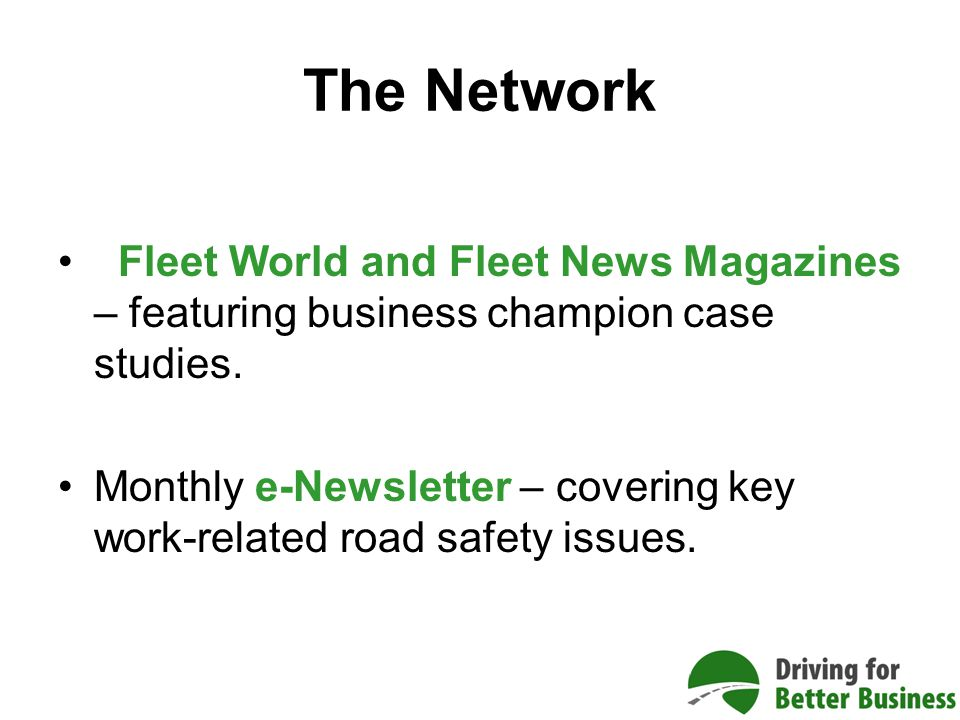 Fleet World and Fleet News Magazines – featuring business champion case studies.