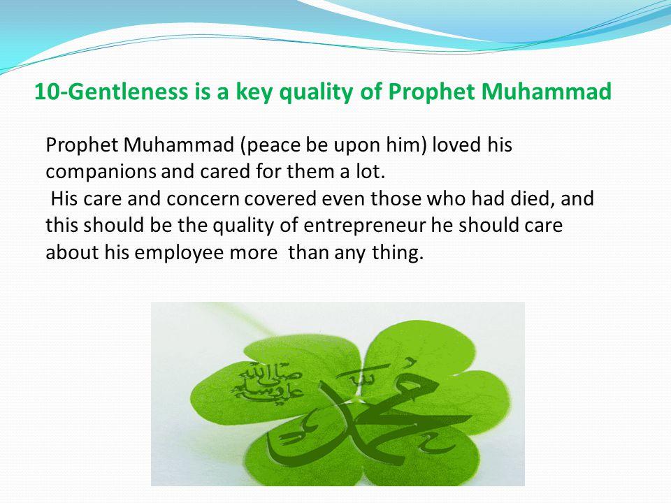 Ten Qualities Of Prophet Mohammed As Successful Entrepreneur Ppt