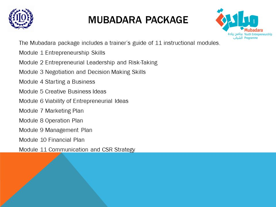 MUBADARA PACKAGE The Mubadara package includes a trainer's guide of 11 instructional modules.
