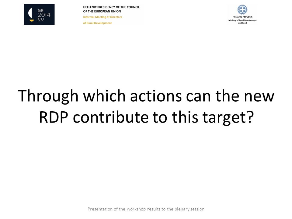 Through which actions can the new RDP contribute to this target.