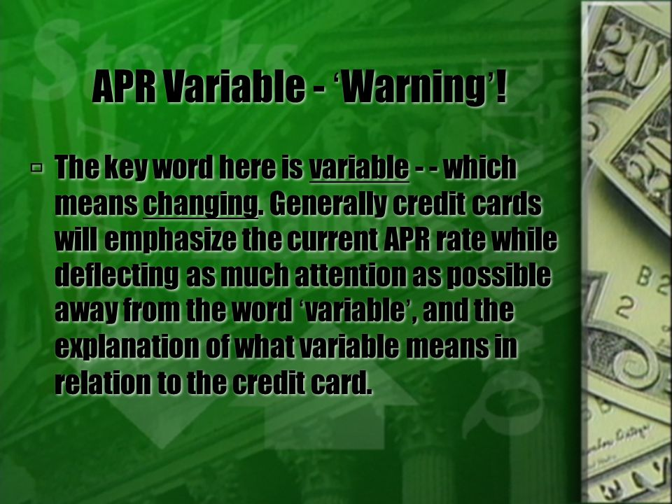 APR  Annual Percentage Rate.