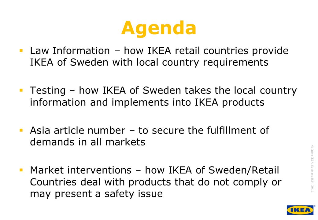 Growing IKEA Together © Inter IKEA Systems B V IKEA & Global