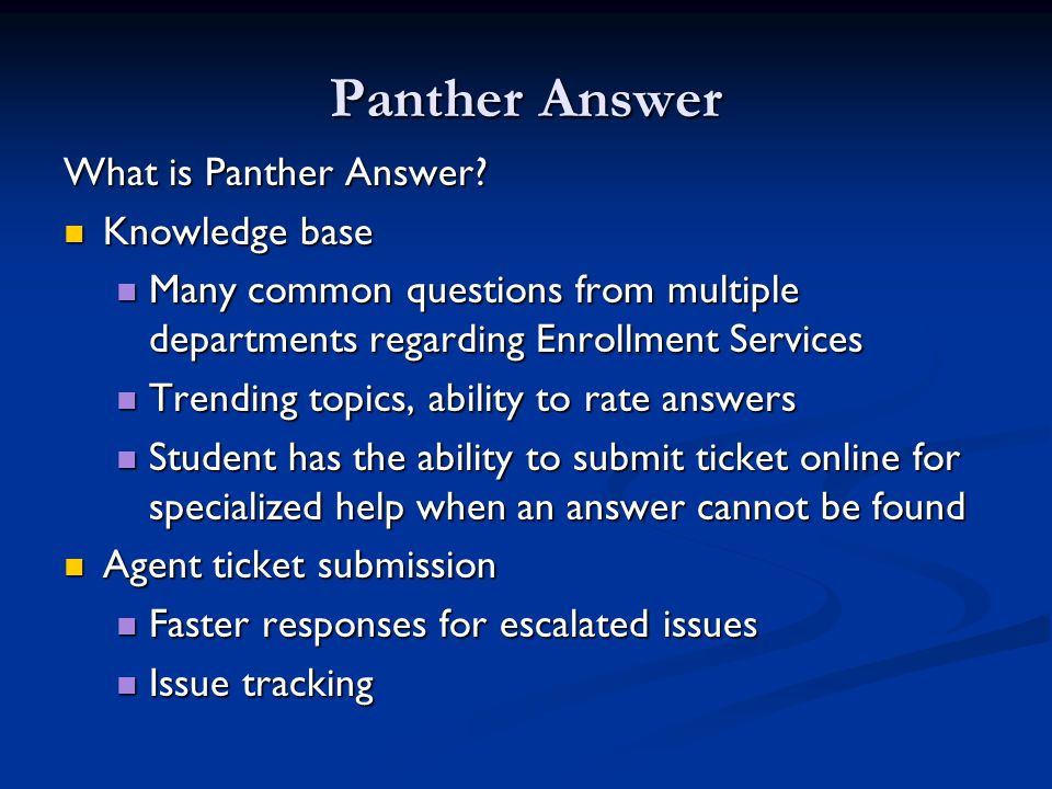 Panther Answer What is Panther Answer.