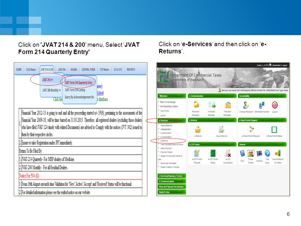 6 Click on JVAT 214 & 200 menu, Select 'JVAT Form 214 Quarterly Entry Click on 'e-Services' and then click on 'e- Returns'.