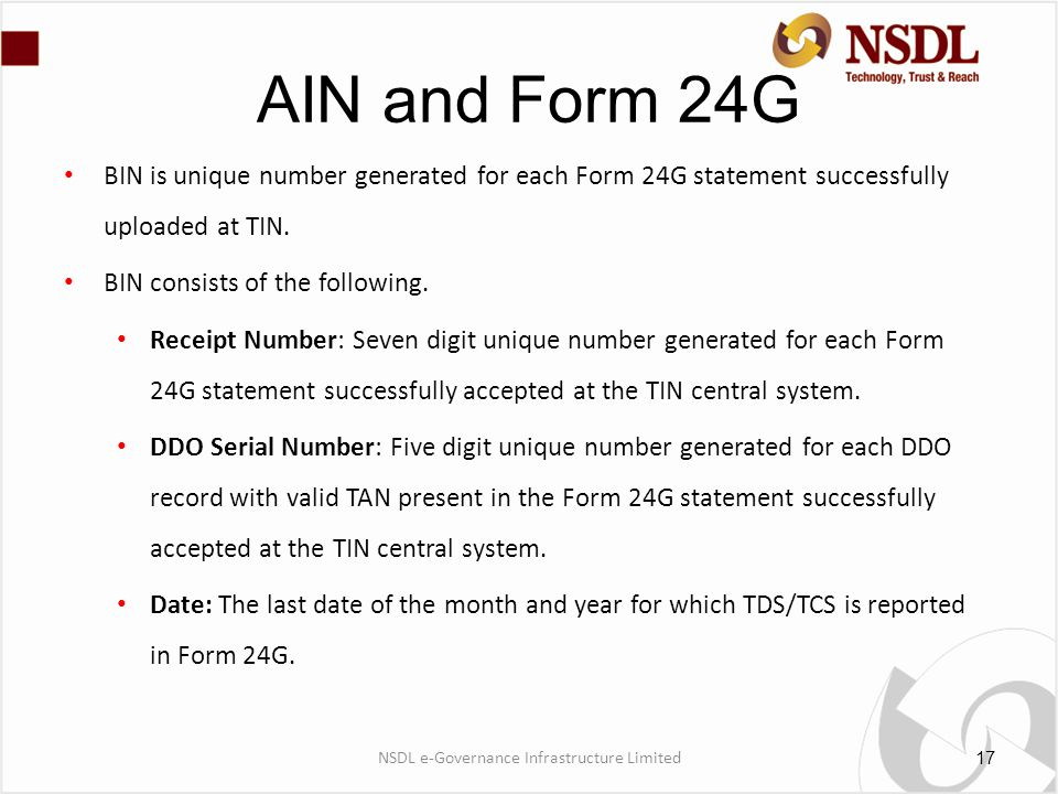 AIN and Form 24G BIN is unique number generated for each Form 24G statement successfully uploaded at TIN.