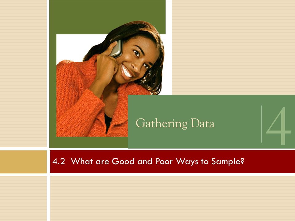 4.2 What are Good and Poor Ways to Sample
