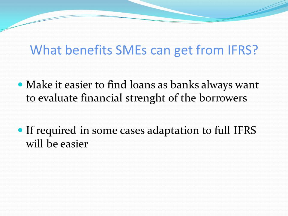 What benefits SMEs can get from IFRS.